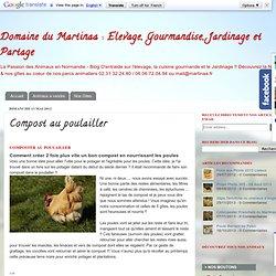 Elevage du Martinaa: Compost au poulailler