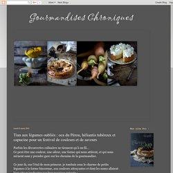 Gourmandises Chroniques: Tian aux légumes oubliés : oca du Pérou, héliantis tubéreux et capucine pour un festival de couleurs et de saveurs
