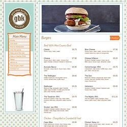 Gourmet Burger Kitchen - Our food: