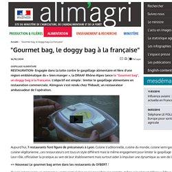 """""""Gourmet bag, le doggy bag à la française"""""""
