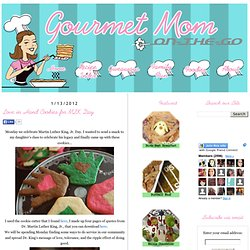 Gourmet Mom on-the-Go: Love in Hand Cookies for MLK Day