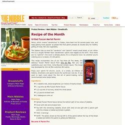 Gourmet Food - THE NIBBLE - Recipe - Grilled Tuscan Panini