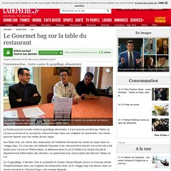 Le Gourmet bag sur la table du restaurant - 05/03/2016 - ladepeche.fr