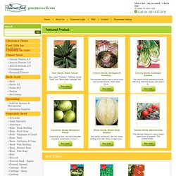 gourmetseed.com Quality Garden Seed, Tools, & Supplies