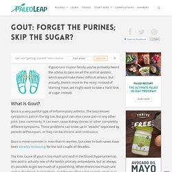 Gout: Forget the Purines; Skip the Sugar?
