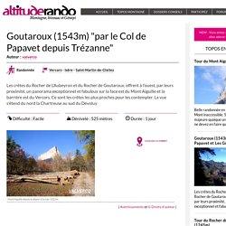 """Goutaroux (1543m) """"par le Col de Papavet depuis Trézanne"""""""
