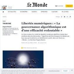 Libertés numériques: «La gouvernance algorithmique est d'une efficacité redoutable»