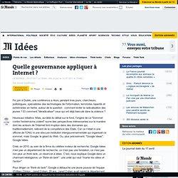 Quelle gouvernance appliquer à Internet ?