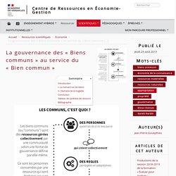 La gouvernance des « Biens communs » au service du « Bien commun » - Centre de Ressources en Économie-Gestion