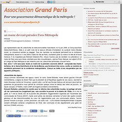 un maire devrait présider Paris Métropole - Grand Paris : le blo