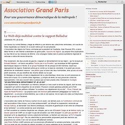 Le Web déjà mobilisé contre le rapport Balladur - grandparis