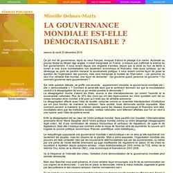 La gouvernance mondiale est-elle démocratisable?, par Mireille Delmas-Marty