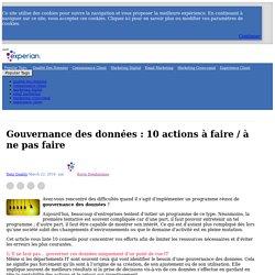 Gouvernance des données : 10 actions à faire / à ne pas faire