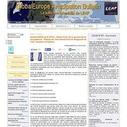 Extrait GEAB (avril 2014) - Alerte Crise de la gouvernance européenne : Risque de Très Grand Divorce dirigeants de l'UE / peuples européens