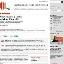 Gouvernance globale: origines d'une idée