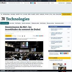 Gouvernance du Net : les incertitudes du sommet de Dubaï