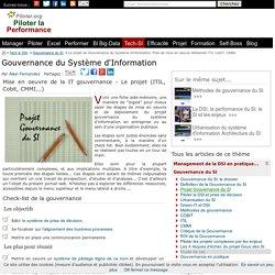 Le projet de Gouvernance du Système d'Information : Plan de mise en oeuvre référentiel (ITIL, CobiT, CMMI...)