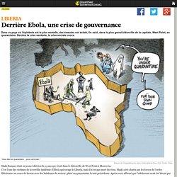 Derrière Ebola, une crise de gouvernance
