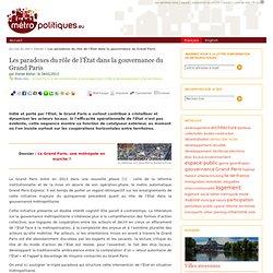 Les paradoxes du rôle de l'État dans la gouvernance du Grand Paris
