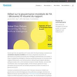 Débat sur la gouvernance mondiale de l'IA : découvrez le résumé du rapport