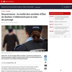 Gouvernance: la moitié des sociétés d'État du Québec n'obtiennent pas la note de passage