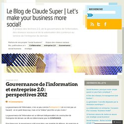 Gouvernance de l'information et entreprise 2.0 : perspectives 2012 « InfGov's Blog