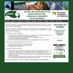 CRGRNT: Centre de recherche sur la gouvernance des ressources naturelles et du territoire