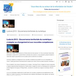 Ludovia 2013 : Gouvernance territoriale du numérique