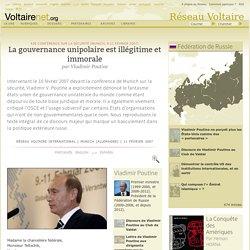 La gouvernance unipolaire est illégitime et immorale, par Vladimir Poutine