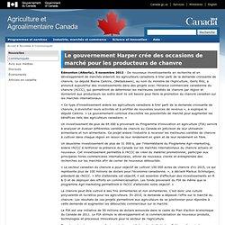 AGRICULTURE CANADA 05/11/12 Le gouvernement Harper crée des occasions de marché pour les producteurs de chanvre