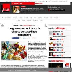 Le gouvernement lance la chasse au gaspillage alimentaire
