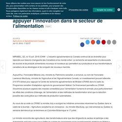 Le gouvernement du Canada investit pour appuyer l'innovation dans le secteur de l'alimentation