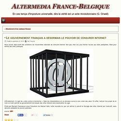 Le gouvernement français a désormais le pouvoir de censurer internet