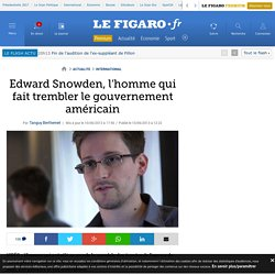 Edward Snowden, l'homme qui fait trembler le gouvernement américain