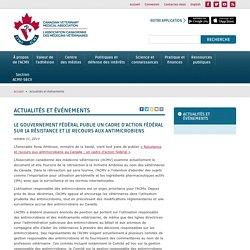 ASSOCIATION CANADIENNE DES MEDECINS VETERINAIRES 31/10/14 Le gouvernement fédéral publie un cadre d'action fédéral sur la résistance et le recours aux antimicrobiens