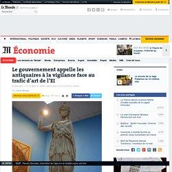 Le gouvernement appelle les antiquaires à la vigilance face au trafic d'art de l'EI
