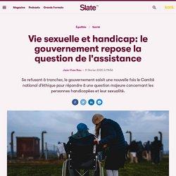 Vie sexuelle et handicap: le gouvernement repose la question de l'assistance