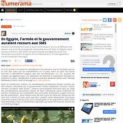 En Egypte, l'armée et le gouvernement auraient recours aux SMS