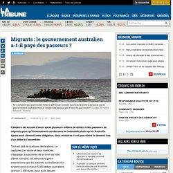 Migrants : le gouvernement australien a-t-il payé des passeurs ?