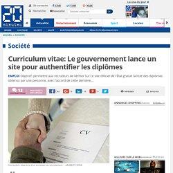 Curriculum vitae : Le gouvernement lance un site pour authentifier les diplômes