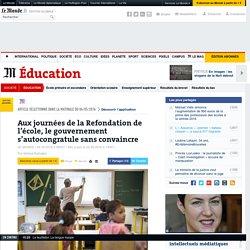 Aux journées de la Refondation de l'école, le gouvernement s'autocongratule sans convaincre