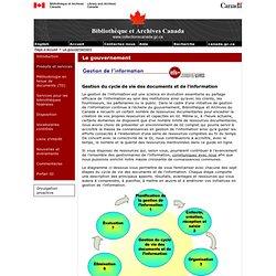 Gestion du cycle de vie des documents et de l'information - Outils - Le gouvernement