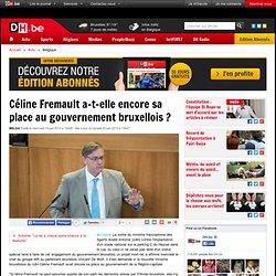 Céline Fremault a-t-elle encore sa place au gouvernement bruxellois ?