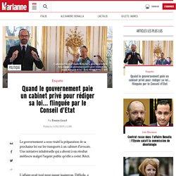 Quand le gouvernement paie un cabinet privé pour rédiger sa loi… flinguée par le Conseil d'Etat