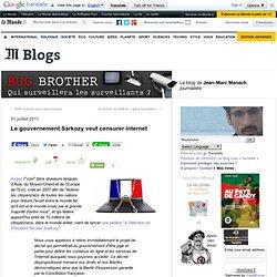 Le gouvernement Sarkozy veut censurer internet