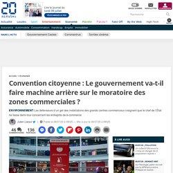 Convention citoyenne : Le gouvernement va-t-il faire machine arrière sur le moratoire des zones commerciales ? 8 juillet 2020