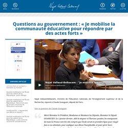 Questions au gouvernement : «Je mobilise la communauté éducative pour répondre par des actes forts»