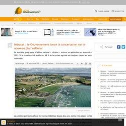 ACTU ENVIRONNEMENT 08/09/20 Nitrates : le Gouvernement lance la concertation sur le nouveau plan national