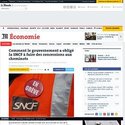 Comment le gouvernement a obligé la SNCF à faire des concessions aux cheminots