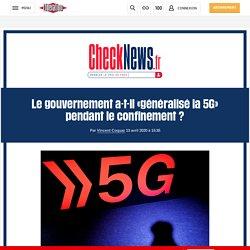Le gouvernement a-t-il «généralisé la 5G» pendant le confinement?